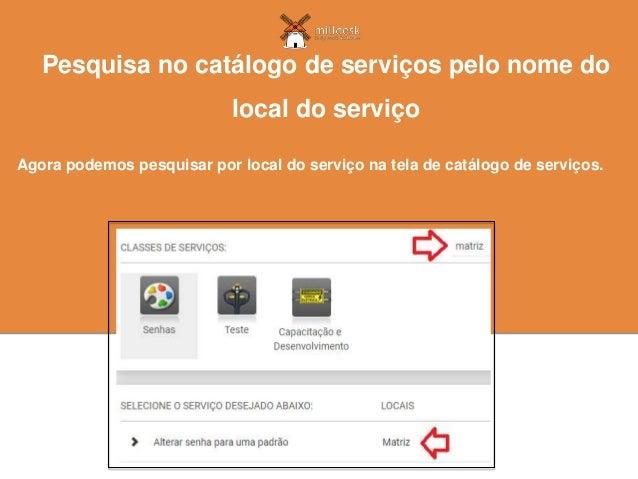 Agora podemos pesquisar por local do serviço na tela de catálogo de serviços. Pesquisa no catálogo de serviços pelo nome d...