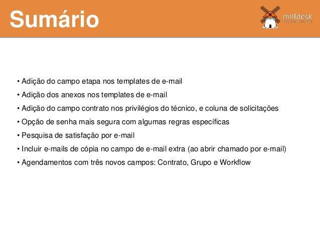 Sumário • Adição do campo etapa nos templates de e-mail • Adição dos anexos nos templates de e-mail • Adição do campo cont...