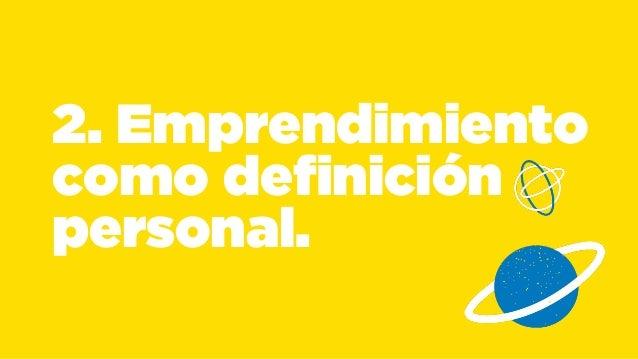 2. Emprendimiento  como definición  personal.