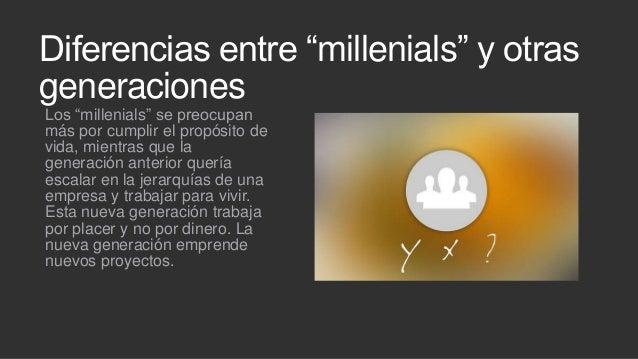 """Diferencias entre """"millenials"""" y otras generaciones Los """"millenials"""" se preocupan más por cumplir el propósito de vida, mi..."""
