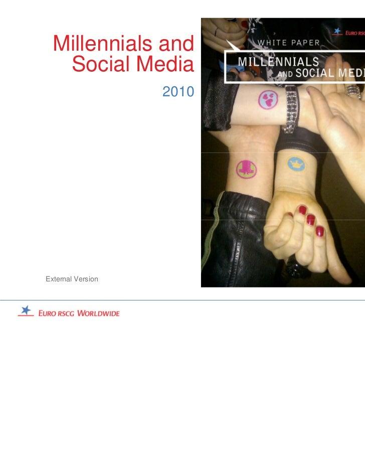 Millennials and   Social Media                   2010External Version