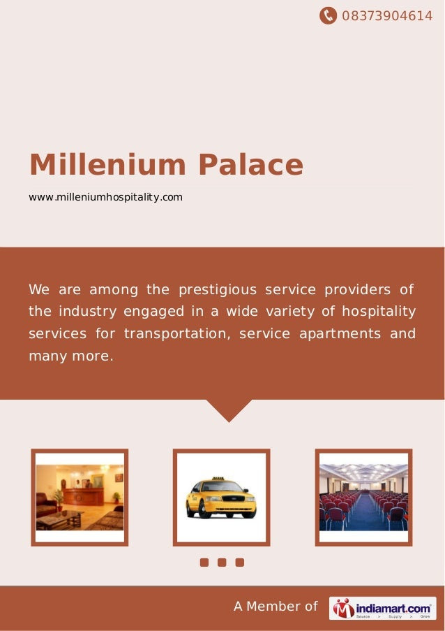 08373904614 A Member of Millenium Palace www.milleniumhospitality.com We are among the prestigious service providers of th...