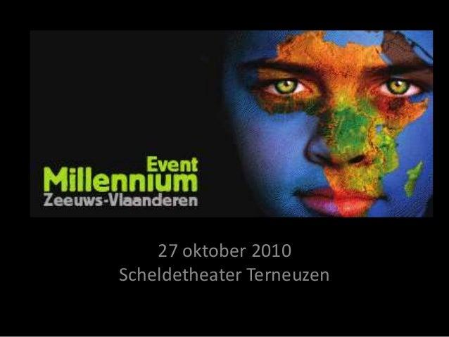 27 oktober 2010 Scheldetheater Terneuzen