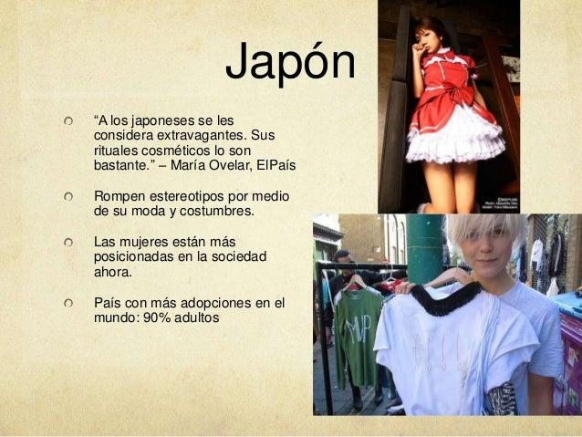 """Japón """"A los japoneses se les considera extravagantes. Sus rituales cosméticos lo son bastante."""" – María Ovelar, ElPaís  R..."""