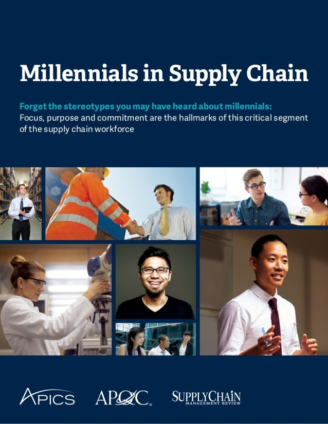 Millennials in Supply Chain Forget the stereotypes you may have heard about millennials: Focus, purpose and commitment are...