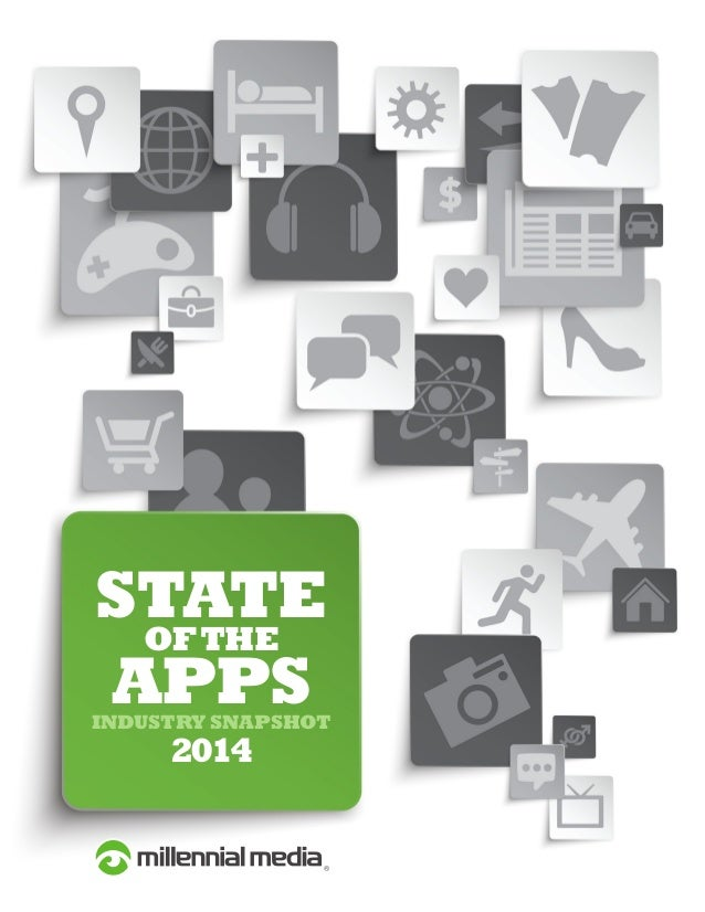 STATE OF THE APPS  INDUSTRY SNAPSHOT  2014