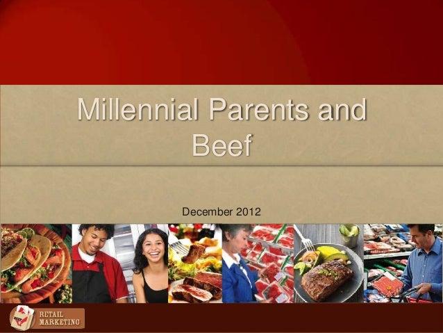 Millennial Parents andBeefDecember 2012