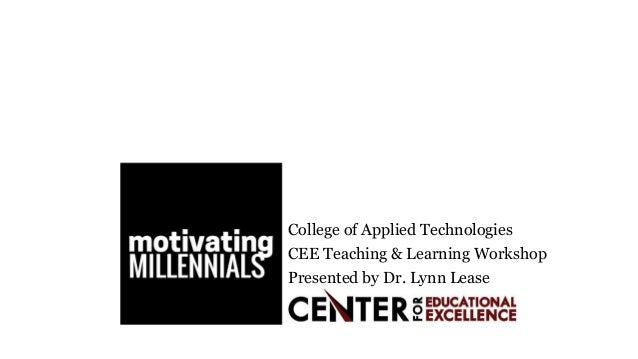 College of Applied Technologies CEE Teaching & Learning Workshop Presented by Dr. Lynn Lease