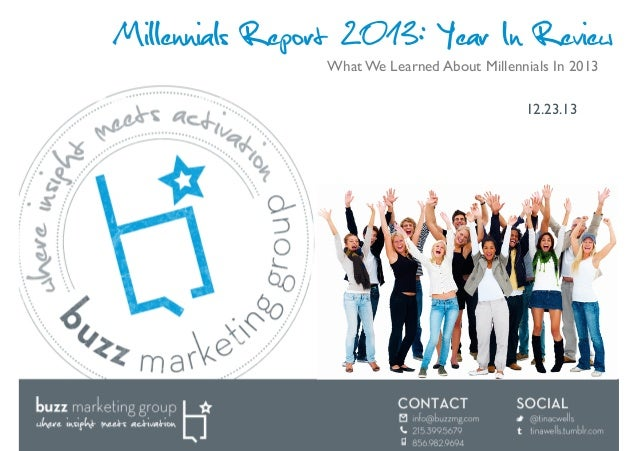Millennials Report 2013: Year In Review What We Learned About Millennials In 2013	  12.23.13