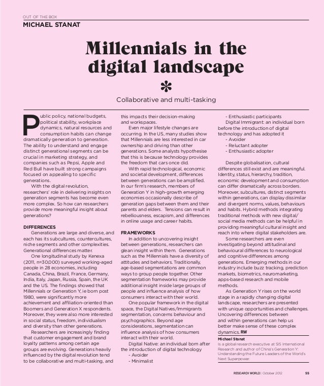 OUT OF THE BOXMICHAEL STANAT                              Millennials in the                              digital landscap...