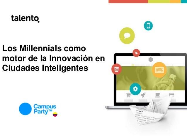 Los Millennials como motor de la Innovación en Ciudades Inteligentes