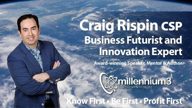 Millennium3 Conference 14 March 2016 - Craig Rispin, Business Futurist & Innovation Expert Slide 1