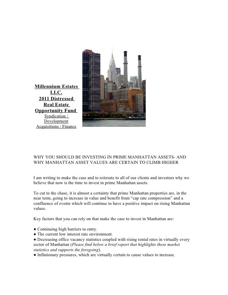 Millennium Estates      LLC. 2011 Distressed    Real EstateOpportunity Fund    Syndication /    Development Acquisitions /...