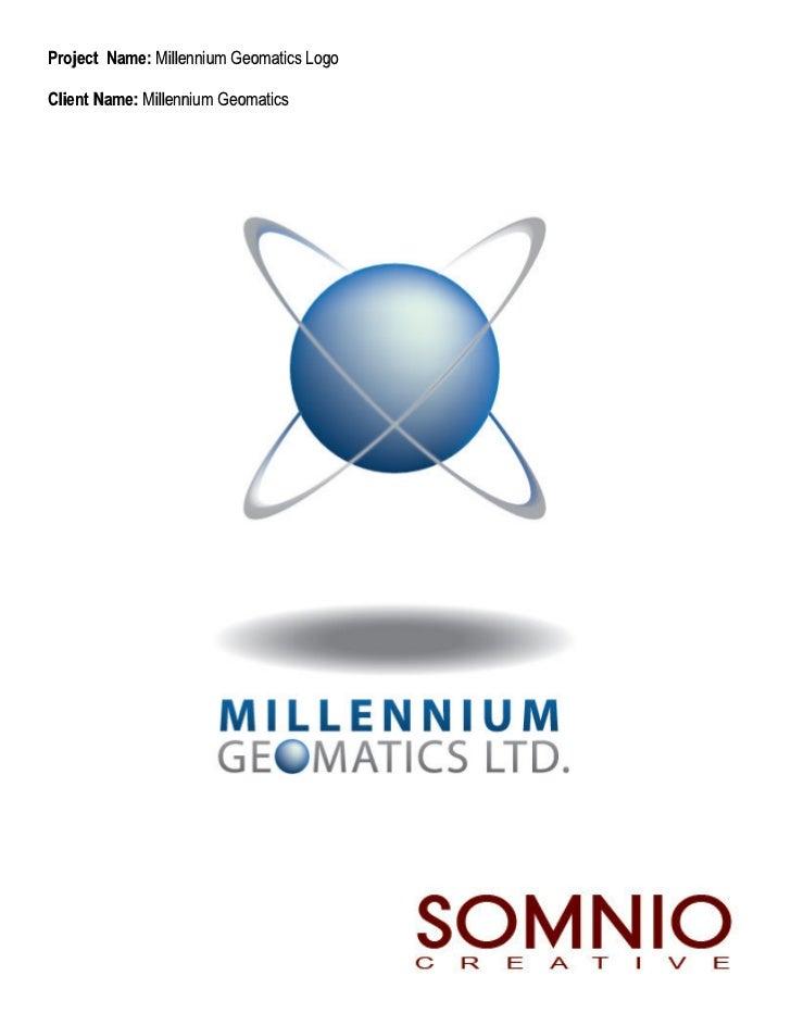 Project Name: Millennium Geomatics LogoClient Name: Millennium Geomatics