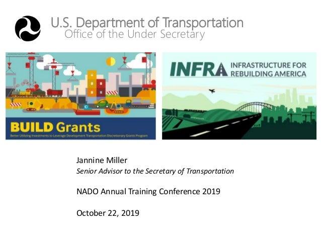 U.S. Department of Transportation Office of the Under Secretary Jannine Miller Senior Advisor to the Secretary of Transpor...