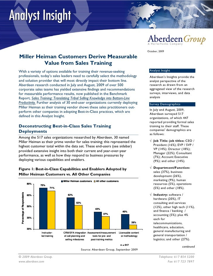 October, 2009  Miller Heiman Customers Derive Measurable           Value from Sales Training With a variety of options ava...