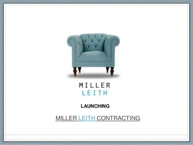 MILLER LEITH CONTRACTING LAUNCHING