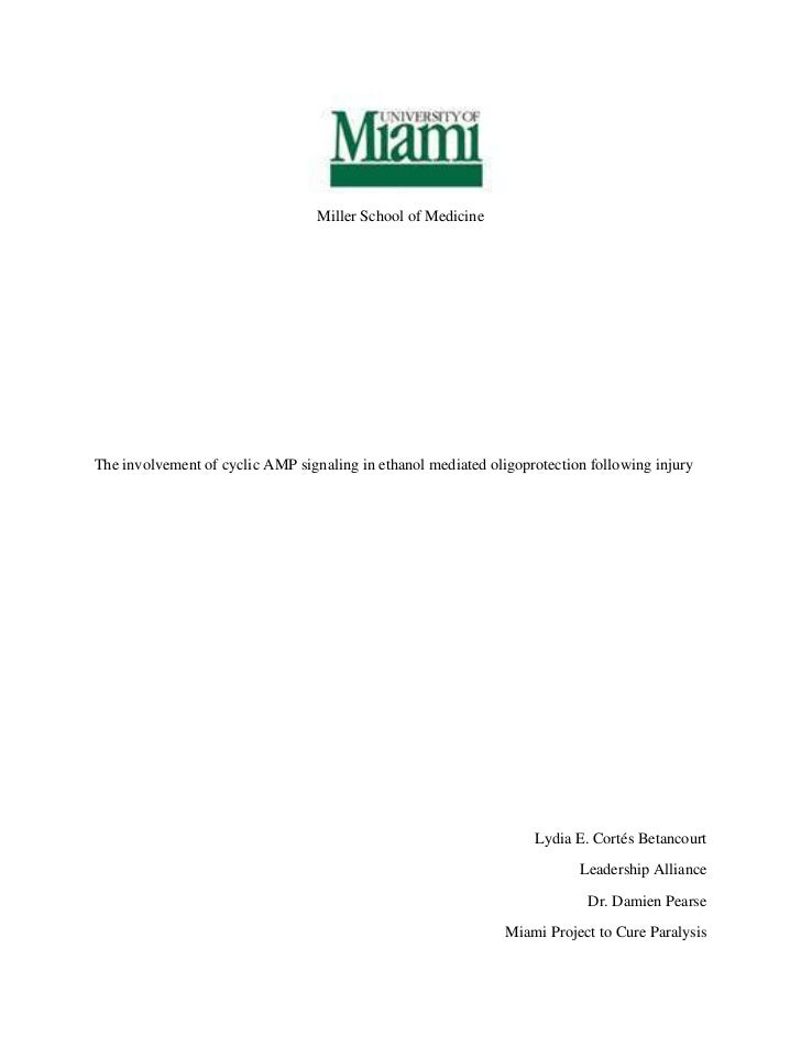 <br />Miller School of Medicine<br />The involvement of cyclic AMP signaling in ethanol mediated oligoprotection followi...