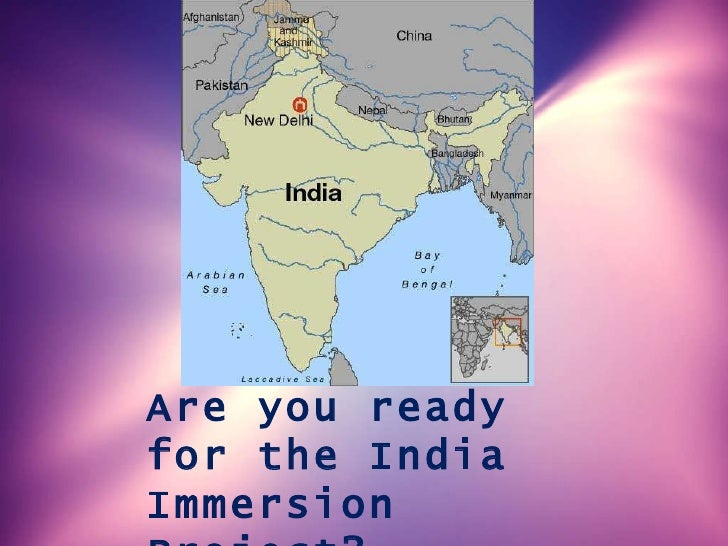 Are you ready for the India Immersion Project?