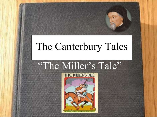 character of nicholas in chaucers millers tale essay In this tale, nicholas is the boarder at the carpenter's house in the medieval plays, st nicholas was the mysterious guest who thwarted the evil intentions of the host and returned good for evil nicholas of the miller's tale, however, gives evil for good.
