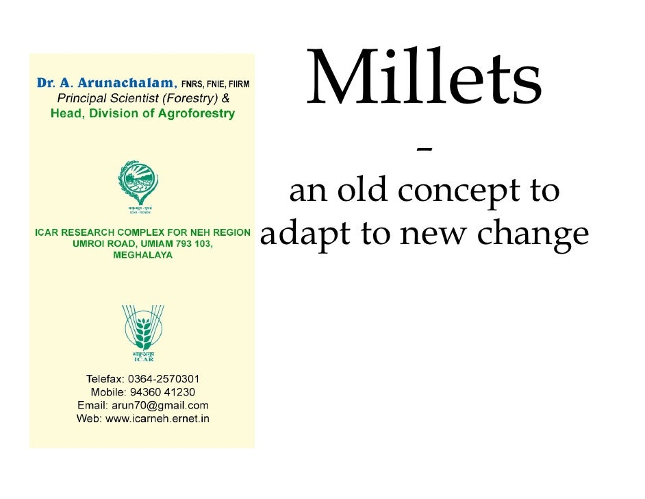 Millets           –   an old concept to adapt to new change                     .