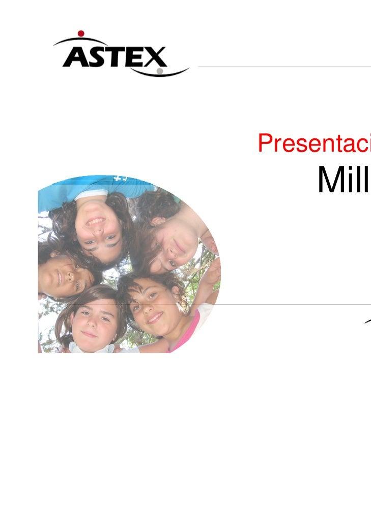 Presentación de    Millfield