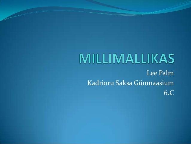 Lee Palm Kadrioru Saksa Gümnaasium 6.C