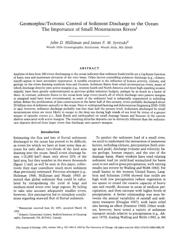 Geomorphic/Tectonic Control of Sediment Discharge to the Ocean: The Importance of Small Mountainous Rivers1 John D. Millim...