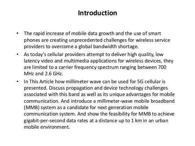 Introduction  • The rapid increase of mobile data growth and the use of smart  phones are creating unprecedented challenge...