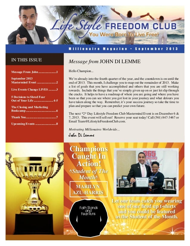 M i l l i o n a i r e  M a g a z i n e  •  S e p t e m b e r  2 0 1 3  In this ISSUE  Message from JOHN DI LEMME  Message ...