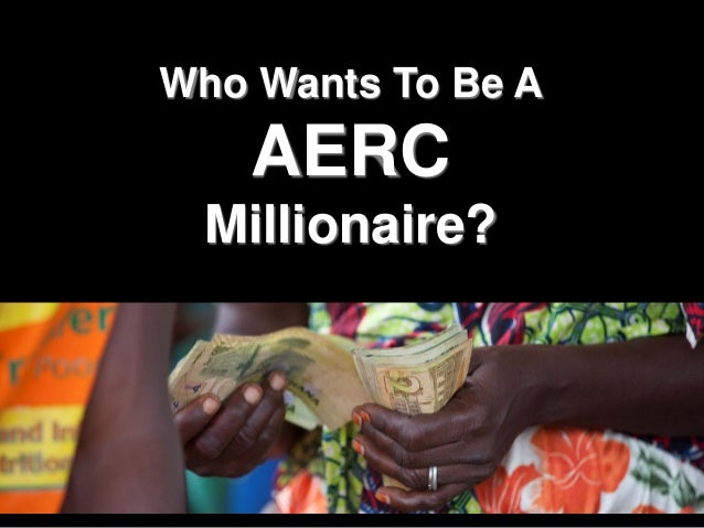 Who Wants To Be A AERC Millionaire?