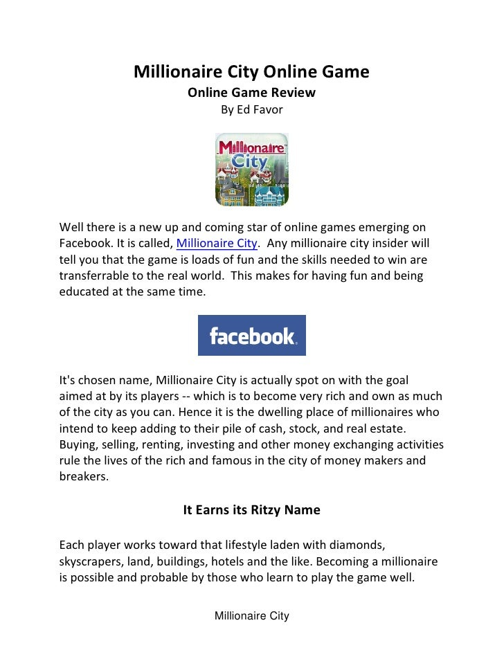 Millionaire City Online Game                          Online Game Review                                 By Ed Favor     W...