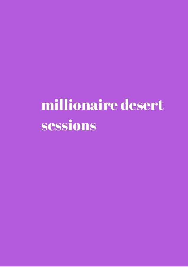 millionaire desert  sessions