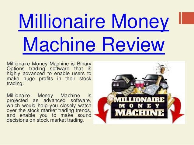 millionaires money machine