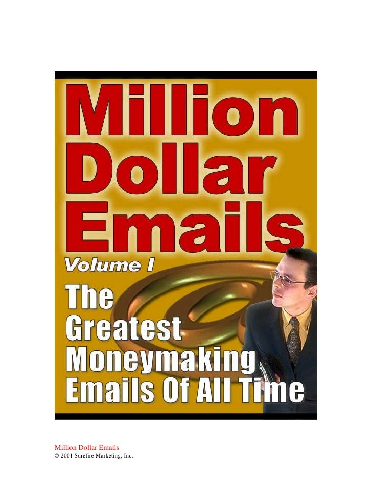 Million Dollar Emails © 2001 Surefire Marketing, Inc.