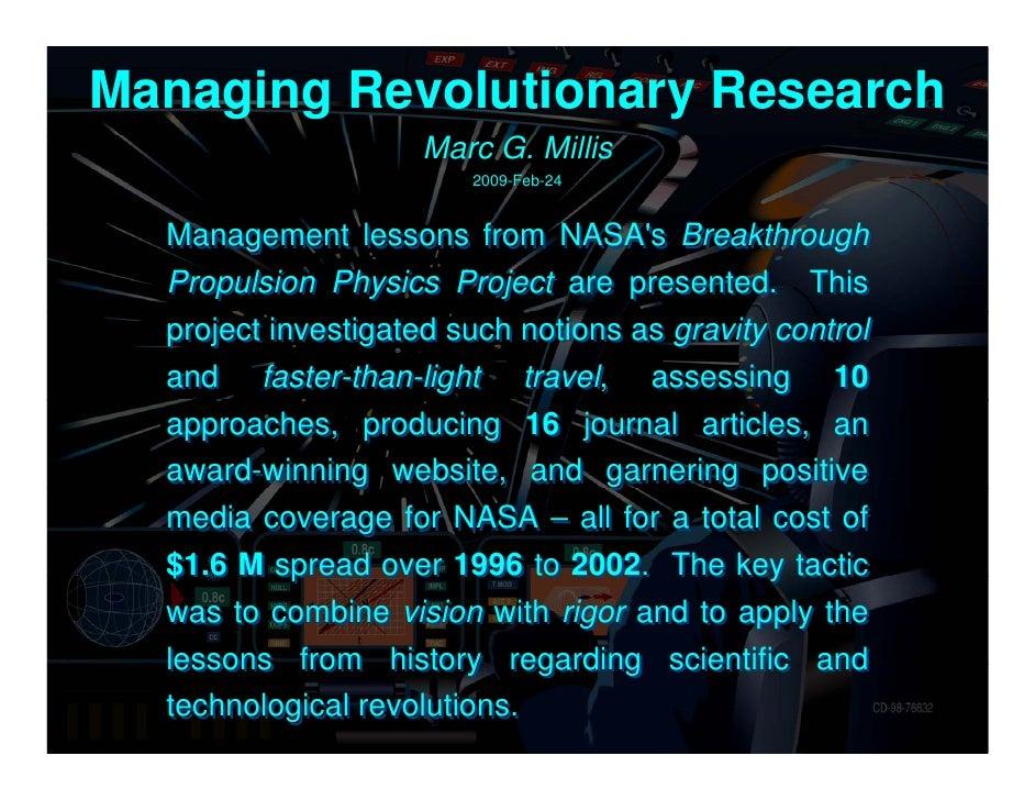 Managing Revolutionary Research                    Marc G. Millis                        2009-Feb-24  Management lessons f...