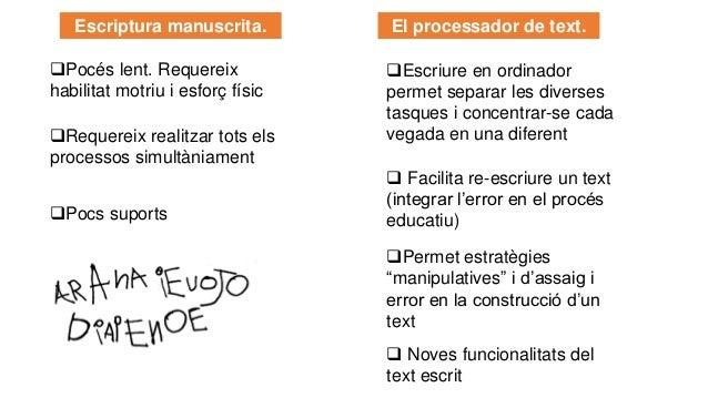 """El processador de text. ❑ Facilita re-escriure un text (integrar l'error en el procés educatiu) ❑Permet estratègies """"manip..."""