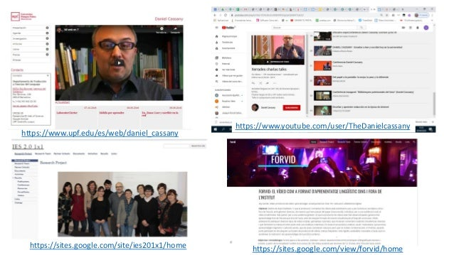 https://sites.google.com/site/ies201x1/home https://sites.google.com/view/forvid/home https://www.upf.edu/es/web/daniel_ca...