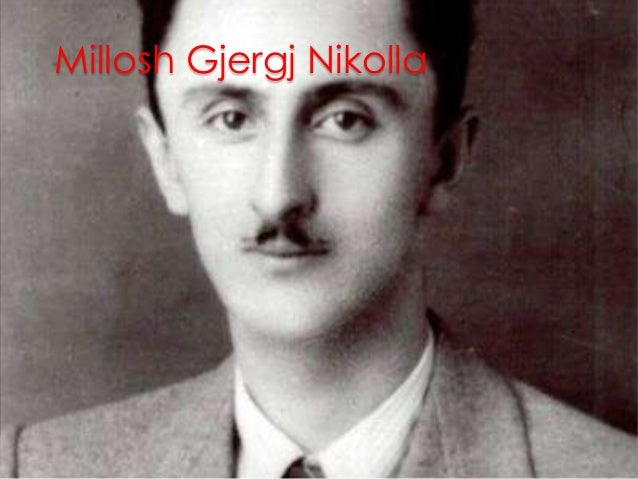 Millosh Gjergj Nikolla