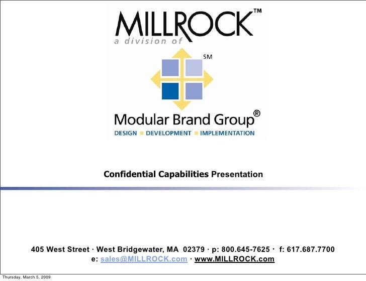 Confidential Capabilities Presentation                  405 West Street · West Bridgewater, MA 02379 · p: 800.645-7625 · f...