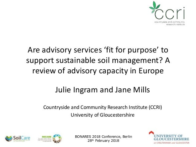 Are advisory services 'fit for purpose' to support sustainable soil management? A review of advisory capacity in Europe Ju...