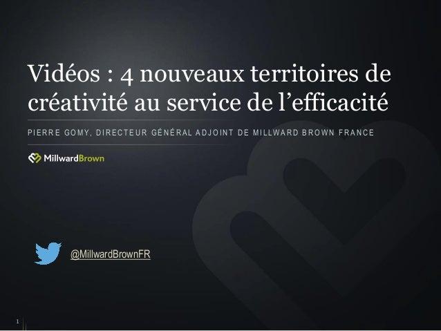 Vidéos : 4 nouveaux territoires de créativité au service de l'efficacité PIERRE GOMY, DIRECTEUR GÉNÉRAL ADJOINT DE MILLWAR...