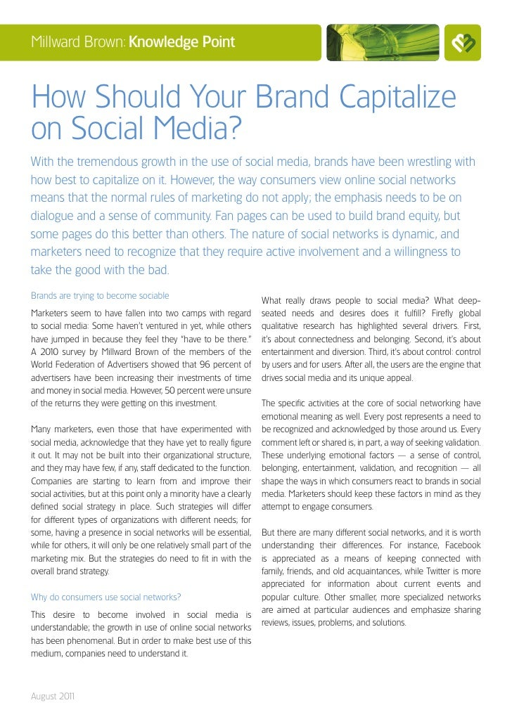 Millward Brown: Knowledge PointHow Should Your Brand Capitalizeon Social Media?With the tremendous growth in the use of so...