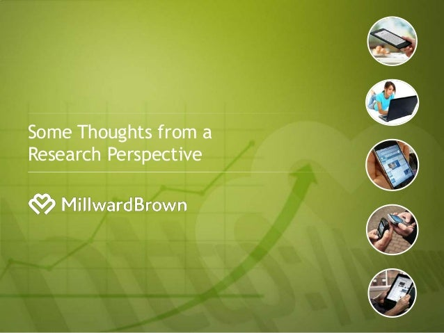 Some Thoughts from a     Research Perspective1.