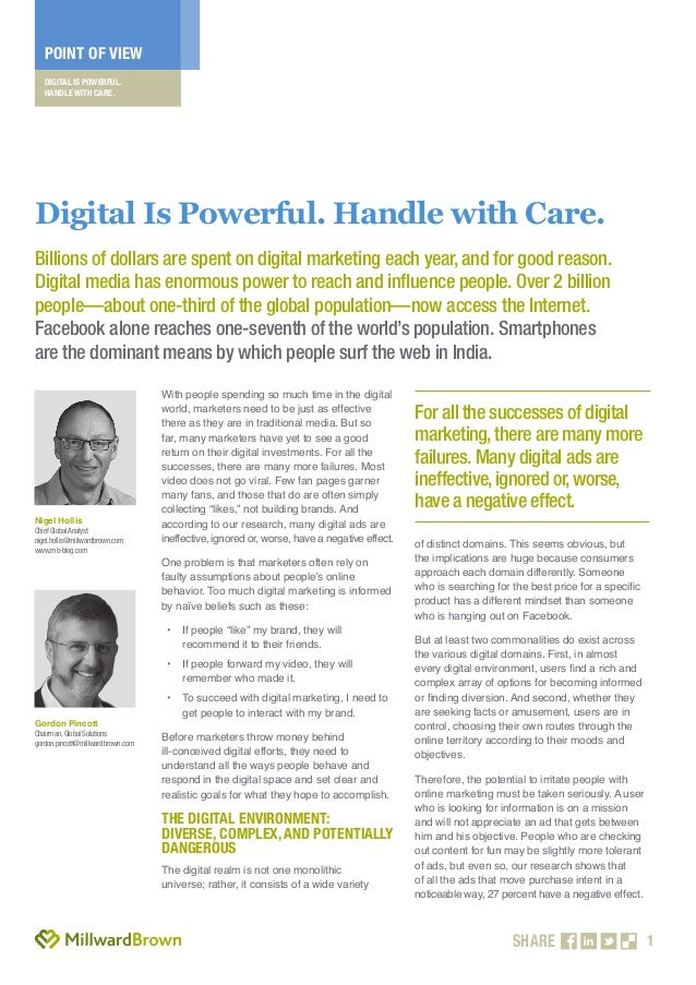 1 POINT OF VIEW DIGITAL IS POWERFUL. HANDLE WITH CARE. SHARE With people spending so much time in the digital world, marke...