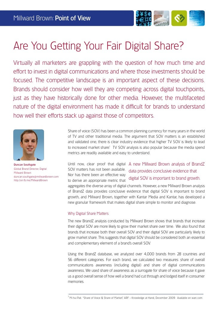 Millward Brown: Point of ViewAre You Getting Your Fair Digital Share?Virtually all marketers are grappling with the questi...