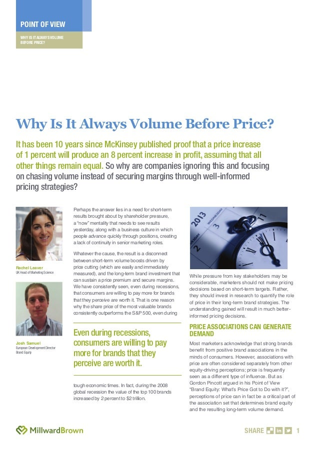 WHY IS IT ALWAYS VOLUMEBEFORE PRICE?POINT OF VIEWSHARE 1Perhaps the answer lies in a need for short-termresults brought ab...