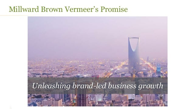Millward Brown Saudi Arabia - Marketing2020 - Organizing for Growth Slide 2