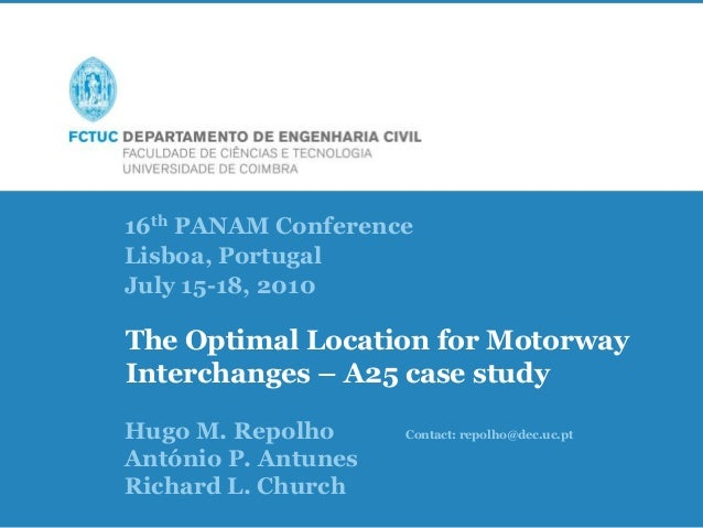 16th PANAM Conference Lisboa, Portugal / July 15-18, 2010 The Optimal Location for Motorway Interchanges – A25 case study,...
