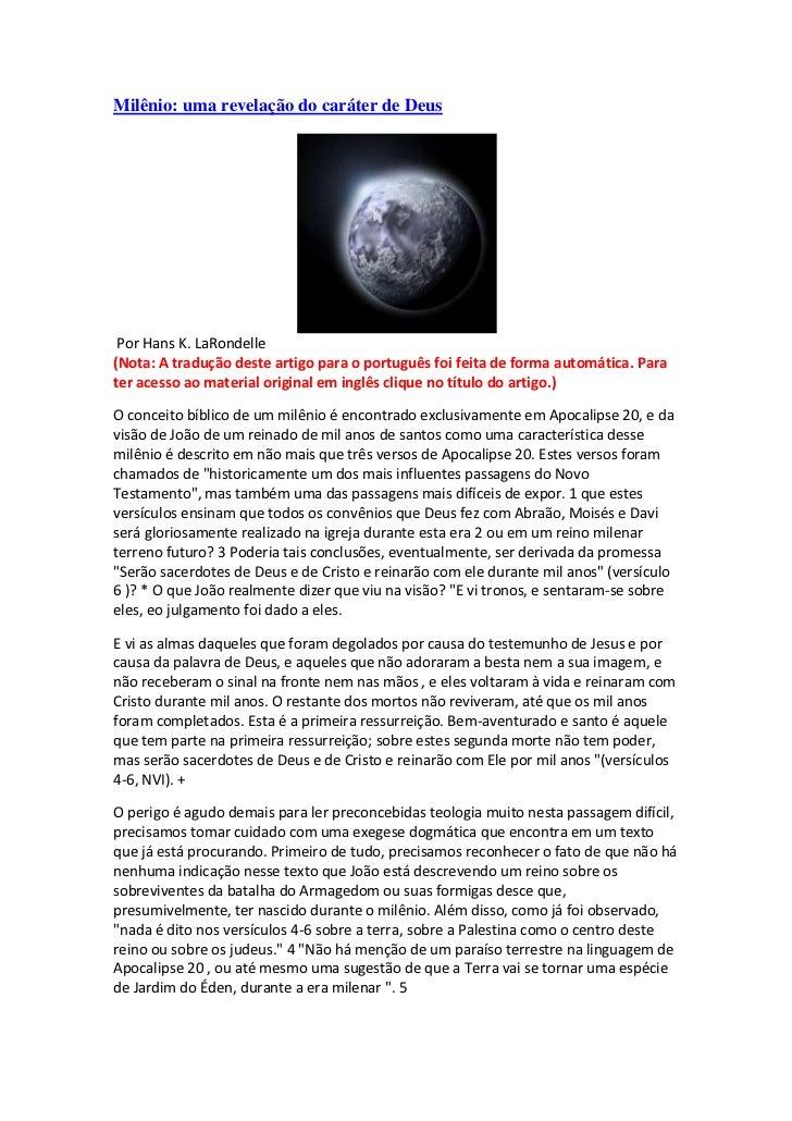 Milênio: uma revelação do caráter de Deus Por Hans K. LaRondelle(Nota: A tradução deste artigo para o português foi feita ...